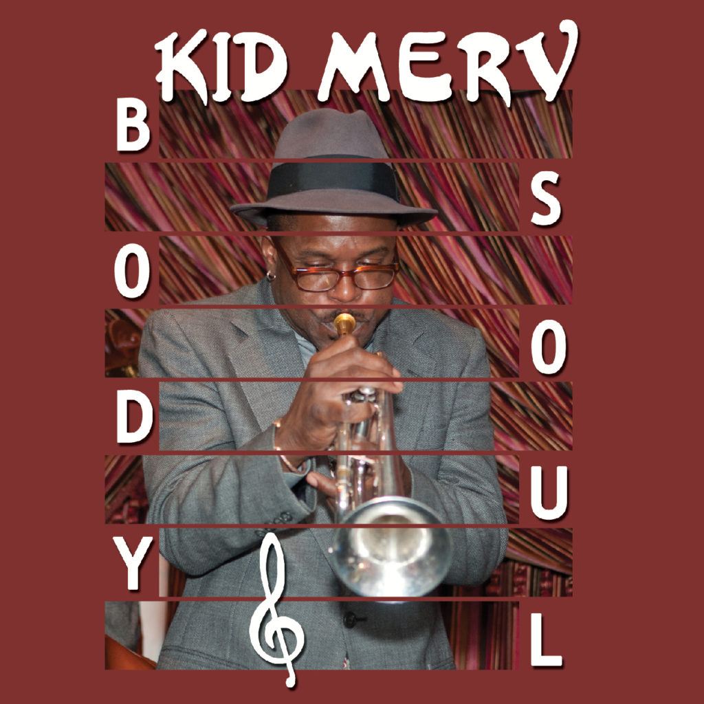 Kid Merv – Body and Soul