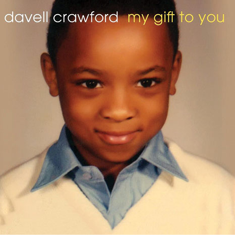 Davell Crawford – My Gift To You