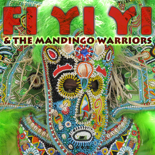 Fi Yi Yi and the Mandingo Warriors EP