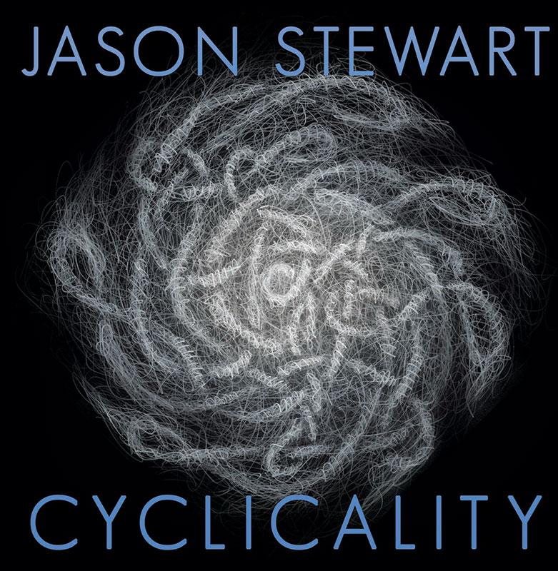 Jason Stewart – Cyclicality