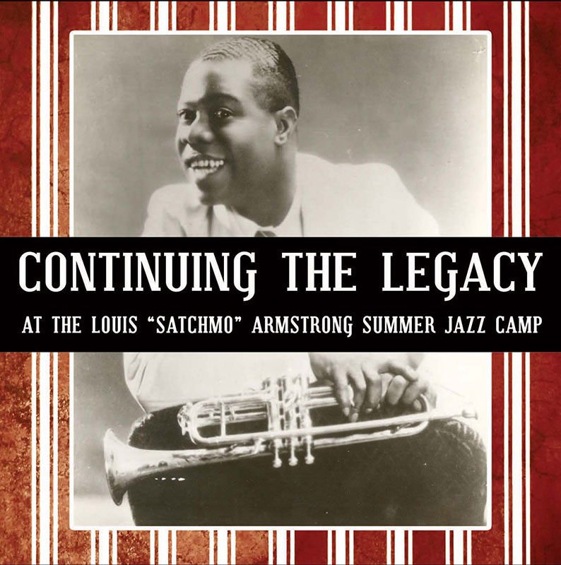 Continuing the Legacy at the Louis Armstrong Summer Jazz Camp