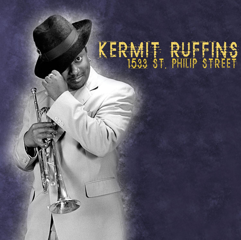 Kermit Ruffins – 1533 St. Philip Street