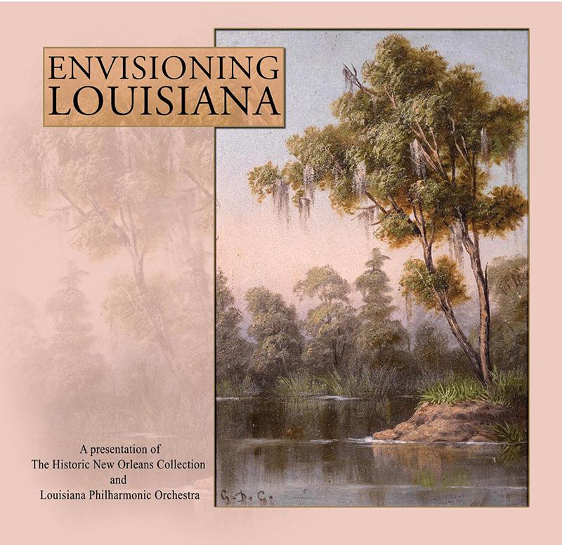 Louisiana Philharmonic Orchestra – Envisioning Louisiana