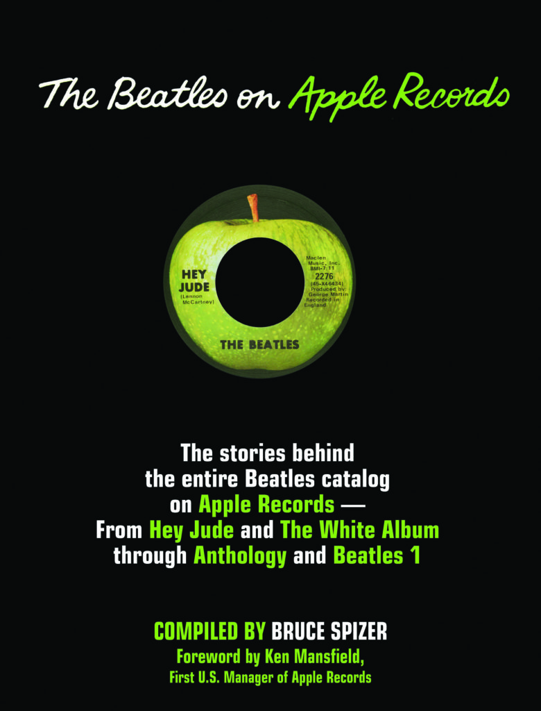 The Beatles on Apple Records by Bruce Spizer