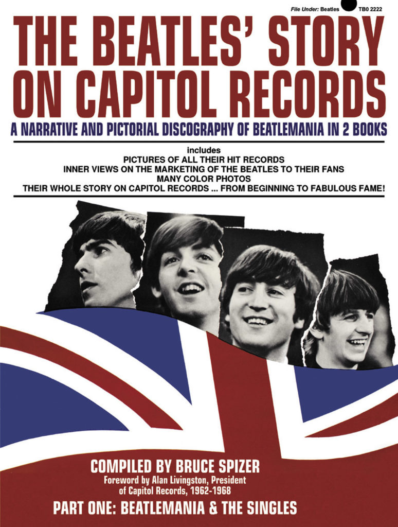 The Beatles' Story on Capitol Record by Bruce Spizer
