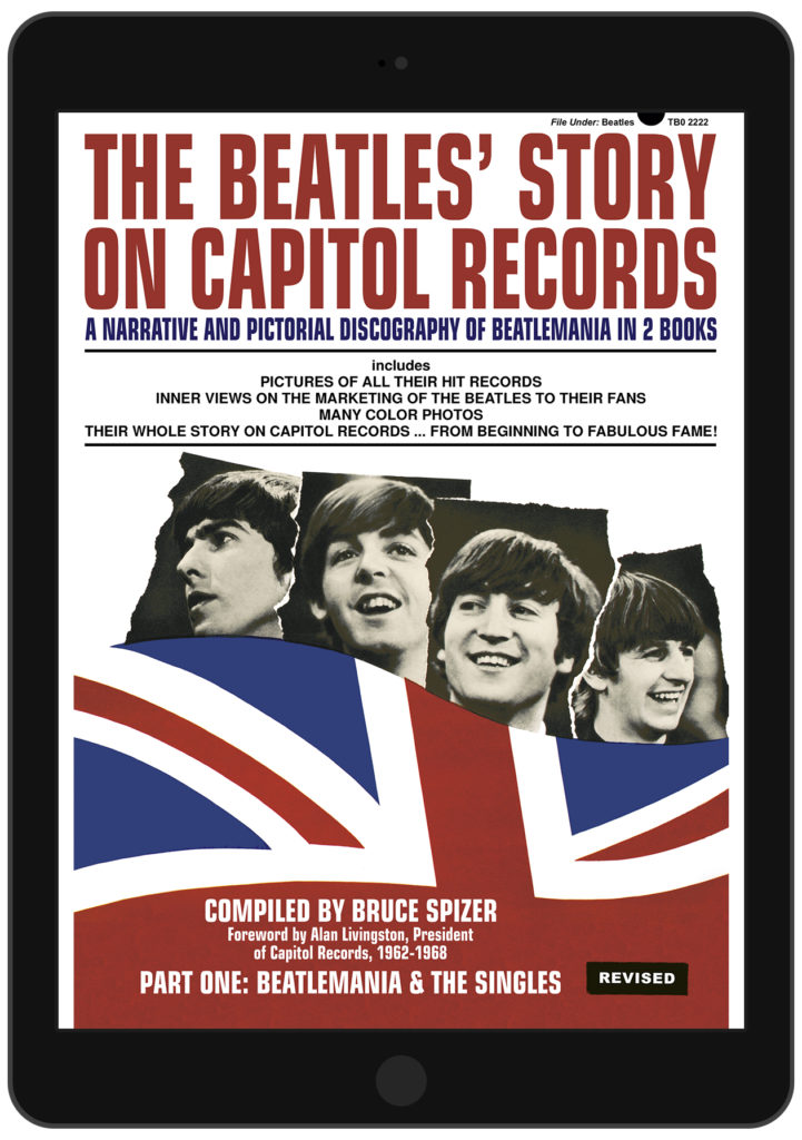 The Beatles Story on Capitol Records – Digital Version – by Bruce Spizer