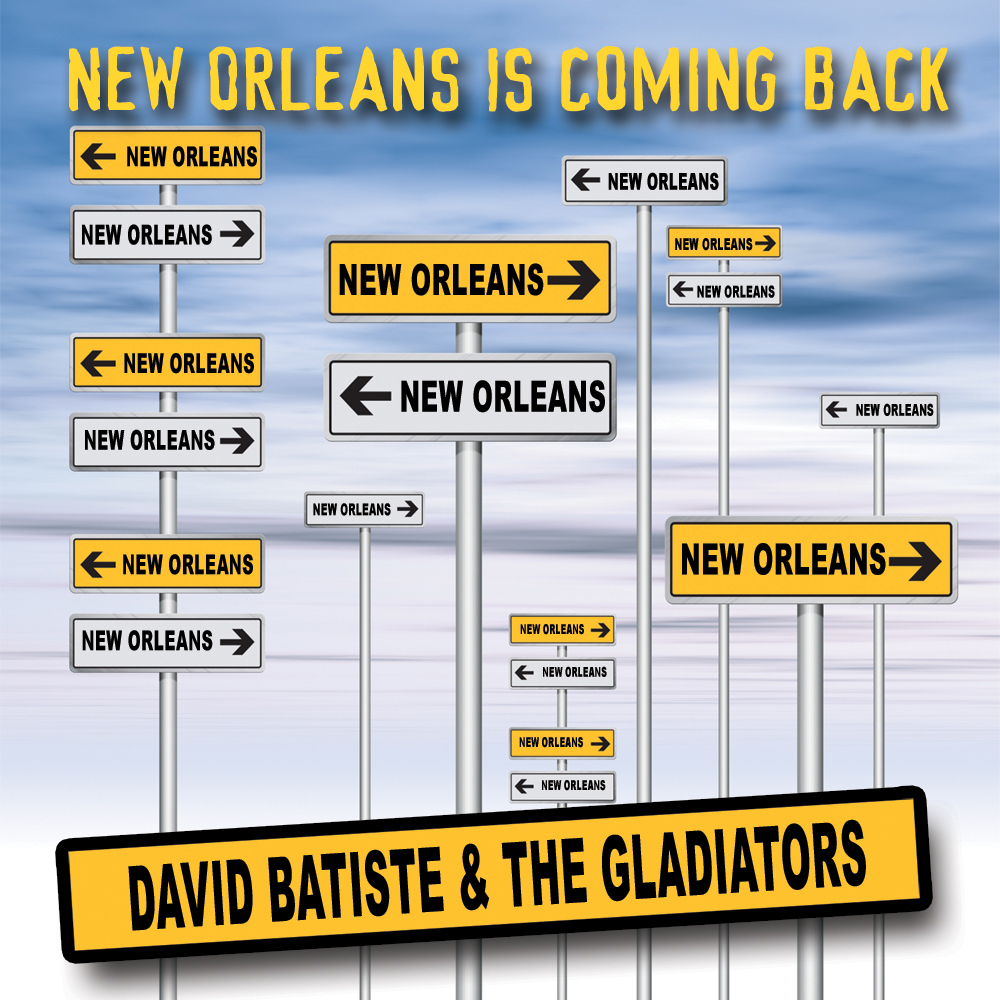 David Batiste and the Gladiators – New Orleans is Coming Back