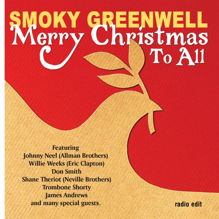 Smoky Greenwell – Merry Christmas to All