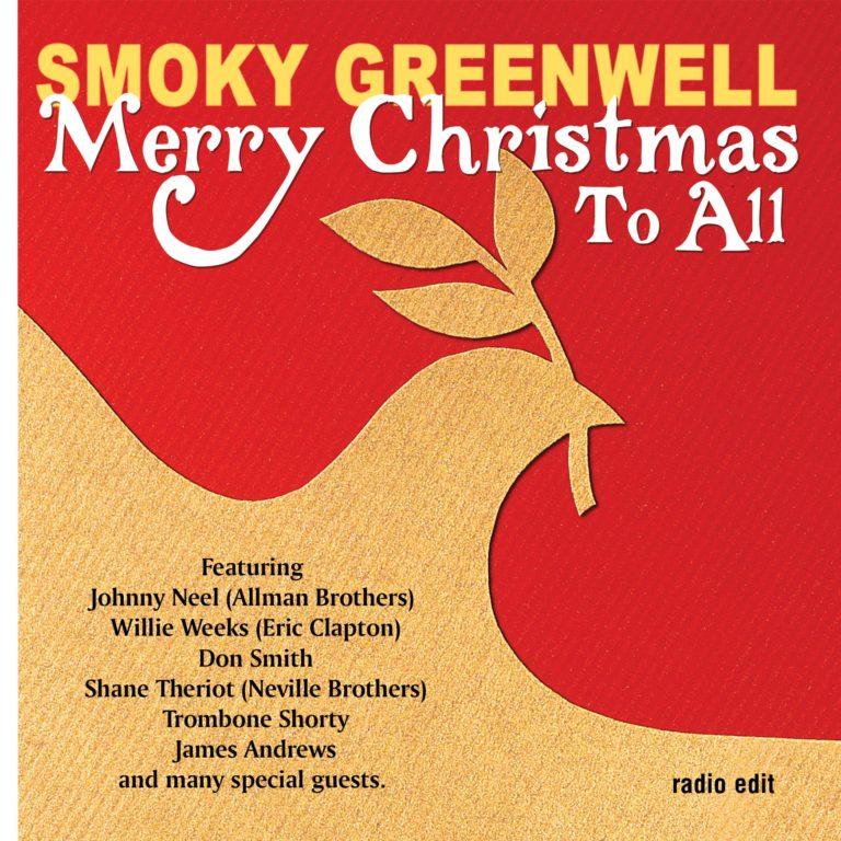 Smoky Greenwell – Merry Christmas to All