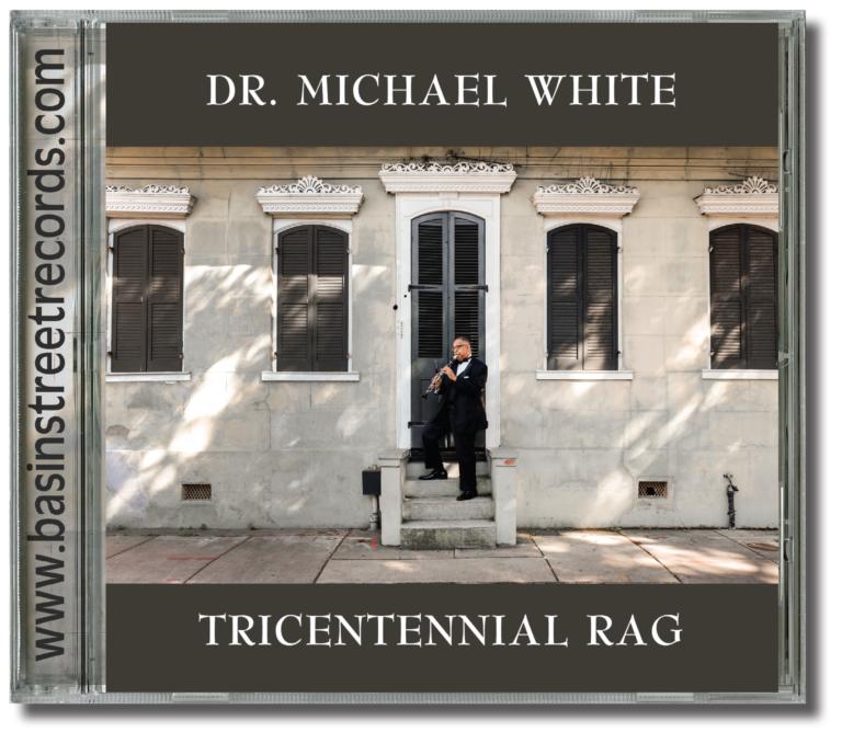 Dr. Michael White – Tricentennial Rag