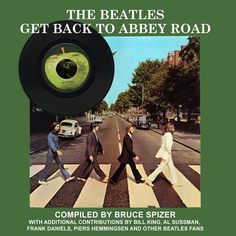The Beatles Get Back to Abbey Road – Bruce Spizer